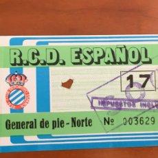 Coleccionismo deportivo: REAL CLUB DEPORTIVO ESPAÑOL ESPANYOL ENTRADA FUTBOL ORIGINAL ANTIGUA GENERAL DE PIE NORTE. Lote 260771880