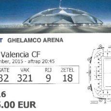 Collectionnisme sportif: ENTRADA KAA GENT VS VALENCIA CF CHAMPIONS LEAGUE 2015-2016. Lote 260790570