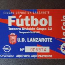 Coleccionismo deportivo: ENTRADA FÚTBOL UD LANZAROTE TERCERA DIVISIÓN GRUPO 12 2010 2011 GENÉRICA TICKET. Lote 261698525