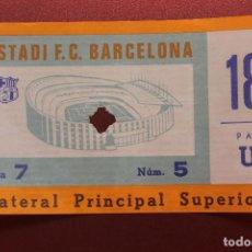 Coleccionismo deportivo: ENTRADA ESTADI F.C. BARCELONA, LATERAL PRINCIPAL SUPERIOR. Lote 262061705