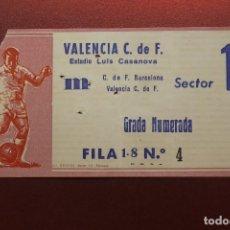 Coleccionismo deportivo: ENTRADA ESTADIO LUIS CASANOVA, C. DE F. BARCELONA - VALENCIA C. DE F. GRADA NUMERADA. Lote 262063595