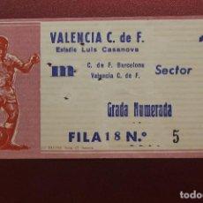 Coleccionismo deportivo: ENTRADA ESTADIO LUIS CASANOVA, C. DE F. BARCELONA - VALENCIA C. DE F. GRADA NUMERADA. Lote 262063680