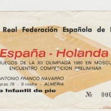 Coleccionismo deportivo: ENTRADA ESTADIO ANTONIO FRANCO NAVARRO-ESPAÑA-HOLANDA-28 DE MARZO DE 1979-. Lote 262324015