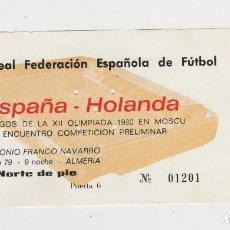 Coleccionismo deportivo: ENTRADA ESTADIO ANTONIO FRANCO NAVARRO-ESPAÑA-HOLANDA-28 DE MARZO DE 1979-. Lote 262324060