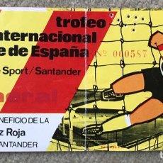 Colecionismo desportivo: ENTRADA FUTBOL TROFEO INTERNACIONAL PRINCIPE DE ESPAÑA - SANTANDER - TORPEDO DE MOSCÚ. Lote 262633450