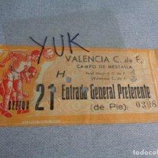 Coleccionismo deportivo: ENTRADA TICKET FUTBOL EN MESTALLA - VALENCIA CF - REAL MADRID -- 4-11-1962 -- PUBLICIDAD DANONE. Lote 262719995