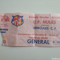 Colecionismo desportivo: ENTRADA FÚTBOL CF NULES - HÉRCULES CF 88/89 SEGUNDA DIVISIÓN B. Lote 262720015