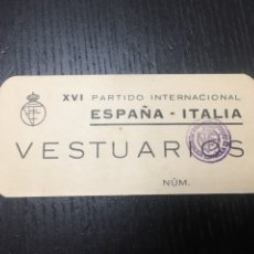 Coleccionismo deportivo: ENTRADA FUTBOL - XVI PARTIDO INTERNACIONAL ESPAÑA - ITALIA , VESTUARIOS AÑO 1960. Lote 266740448