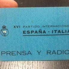 Coleccionismo deportivo: ENTRADA FUTBOL - XVI PARTIDO INTERNACIONAL ESPAÑA - ITALIA AÑO 13 MARZO 1963 DIARIO MARCA. Lote 266740993