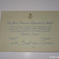 Coleccionismo deportivo: INVITACION ENTRADA FEDERACION ESPAÑOLA DE FUTBOL BANQUETE - INGLATERRA - ESPAÑA, MADRID 1960. Lote 267235439
