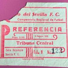Collezionismo sportivo: ANTIGUA ENTRADA FUTBOL AÑO 1939, SEVILLA - BETIS. EPOCA GUERRA CIVIL. Lote 267587204