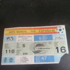 Coleccionismo deportivo: ENTRADA COPA MUNDIAL FIFA ESPAÑA 82. Lote 267911794