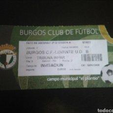 Coleccionismo deportivo: ENTRADA FÚTBOL BURGOS LEVANTE 2006. Lote 268890979