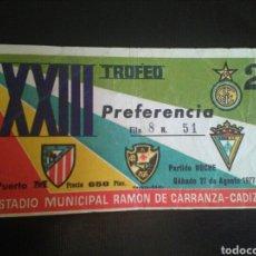 Coleccionismo deportivo: ENTRADA FUTBOL CADIZ INTER 1977. Lote 268892444
