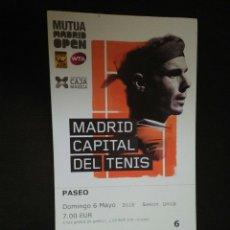 Coleccionismo deportivo: ENTRADA TENIS OPEN MADRID 2018 FOTO RAFA NADAL. Lote 268903364