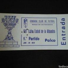 Collezionismo sportivo: ENTRADA FÚTBOL GRANADA HERCULES 1980 TROFEO ALHAMBRA. Lote 268995499
