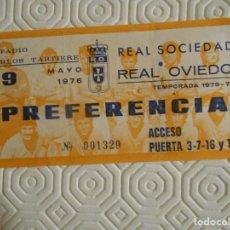Colecionismo desportivo: ESTADIO CARLOS TARTIERE. 9 MAYO 1976. REAL SOCIEDAD - REAL OVIEDO. ENTRADA DE PREFERENCIA.. Lote 274444463
