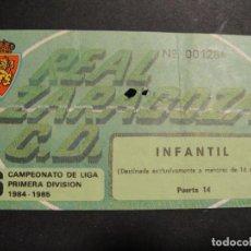Collectionnisme sportif: ENTRADA INFANTIL DE FUTBOL TEMPORADA 84/85 - REAL ZARAGOZA. Lote 275026923