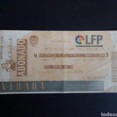 Coleccionismo deportivo: ENTRADA DE FUTBOL. CAMPEONATO NACIONAL DE LIGA. VALENCIA C.F. - F.C. BARCELONA. 1999.. Lote 276168093