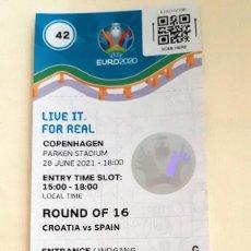 Colecionismo desportivo: CROACIA -ESPAÑA EURO 2020- FOOTBALL TICKETS. Lote 276169683