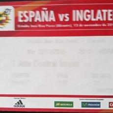 Coleccionismo deportivo: ENTRADA ESPAÑA VS INGLATERRA EN ALICANTE. Lote 168931321
