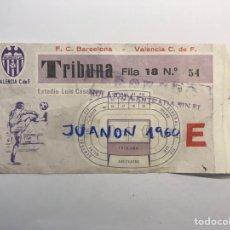 Coleccionismo deportivo: ENTRADA DE FÚTBOL ESTADIO LUIS CASANOVA ENCUENTRO F.C. BARCELONA - VALENCIA C DE F. (H.1980/90?). Lote 277259113