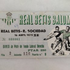 Colecionismo desportivo: ENTRADA FUTBOL REAL BETIS BALOMPIÉ 1972. Lote 277518138