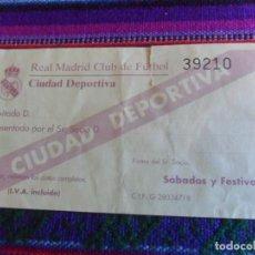 Coleccionismo deportivo: TICKET ENTRADA SÁBADOS Y FESTIVOS REAL MADRID CIUDAD DEPORTIVA SIN RELLENAR. AÑOS 90. RARA.. Lote 277591178