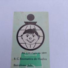 Coleccionismo deportivo: ENTRADA ANTIGUA DE FUTBOL RECREATIVO/BARCELONA ATLC. AÑO 4/06/1977. Lote 278278078