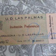 Coleccionismo deportivo: ANTIGUA ENTRADA DE FUTBOL.UNION DEPORTIVA LAS PALMAS- NASTIC DE TARRAGONA. 1974. Lote 278415108