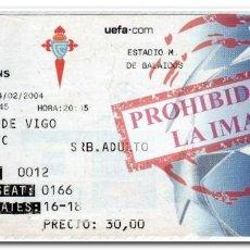 Coleccionismo deportivo: ENTRADA FÚTBOL FECHA 24-02-2004. CELTA 2 - ARSENAL 3 CHAMPIONS LEAGUE. Lote 280236578