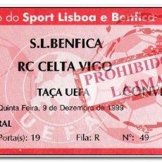 Coleccionismo deportivo: ENTRADA FÚTBOL FECHA 09-12-1999. BENFICA 1 - CELTA 1 UEFA. Lote 280237233