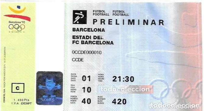 ENTRADA * JJOO BARCELONA 92 * FUTBOL - ESTADI F.C. B (Coleccionismo Deportivo - Documentos de Deportes - Entradas de Fútbol)