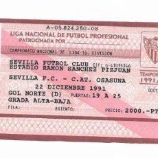 Coleccionismo deportivo: ENTRADA ANTIGUA- ESTADIO RAMÓN SÁNCHEZ PIZJUAN- SEVILLA F.C. - C. AT. OSASUNA- 22 DICIEMBRE 1991. Lote 288562283