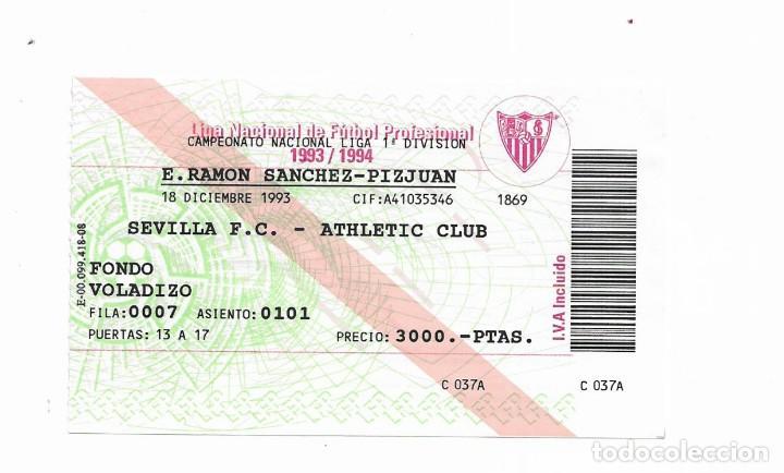 ENTRADA ANTIGUA- ESTADIO RAMÓN SÁNCHEZ PIZJUAN- SEVILLA F.C.- ATHLETIC CLUB- 18 DE DICIEMBRE DE 1993 (Coleccionismo Deportivo - Documentos de Deportes - Entradas de Fútbol)