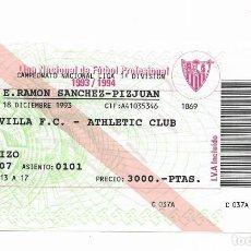 Coleccionismo deportivo: ENTRADA ANTIGUA- ESTADIO RAMÓN SÁNCHEZ PIZJUAN- SEVILLA F.C.- ATHLETIC CLUB- 18 DE DICIEMBRE DE 1993. Lote 289310918
