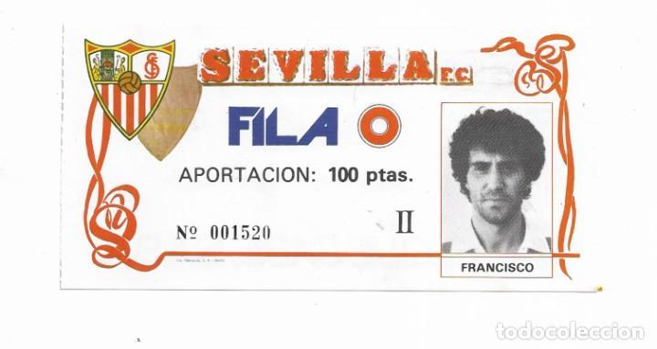ENTRADA ANTIGUA- SEVILLA F.C. - FILA 0 - (Coleccionismo Deportivo - Documentos de Deportes - Entradas de Fútbol)