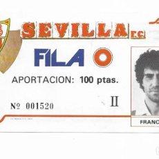 Coleccionismo deportivo: ENTRADA ANTIGUA- SEVILLA F.C. - FILA 0 -. Lote 289311653