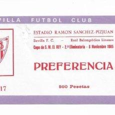Coleccionismo deportivo: ENTRADA ANTIGUA-ESTADIO RAMÓN SÁNCHEZ PIZJUAN- SEVILLA F.C-REAL BALOMPEDICA LINENSE-6 NOVIEMBRE 1985. Lote 289506343