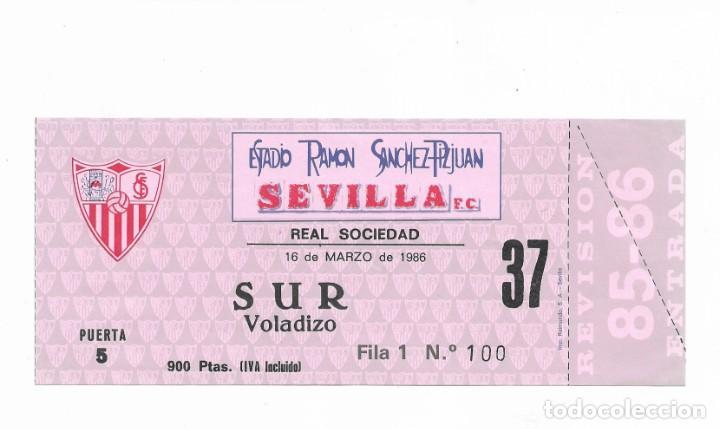 ENTRADA ANTIGUA- ESTADIO RAMÓN SÁNCHEZ PIZJUAN- SEVILLA F.C- REAL SOCIEDAD- 16 DE MARZO DE 1986 (Coleccionismo Deportivo - Documentos de Deportes - Entradas de Fútbol)