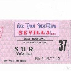 Coleccionismo deportivo: ENTRADA ANTIGUA- ESTADIO RAMÓN SÁNCHEZ PIZJUAN- SEVILLA F.C- REAL SOCIEDAD- 16 DE MARZO DE 1986. Lote 289506903