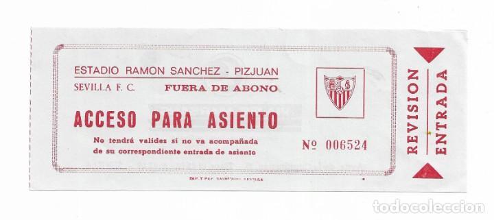 ENTRADA ANTIGUA- ESTADIO RAMÓN SÁNCHEZ PIZJUAN- (Coleccionismo Deportivo - Documentos de Deportes - Entradas de Fútbol)