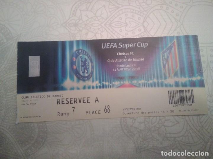 ENTRADA FINAL DE LA SUPER CUP ATLETICO DE MADRID-CHELSEA. 31/08/2012 (Coleccionismo Deportivo - Documentos de Deportes - Entradas de Fútbol)