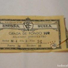 Coleccionismo deportivo: ENTRADA DE FUTBOL ESTADIO CHAMARTIN, 1951 ESPAÑA-SUIZA. ORIGINAL. Lote 293153028