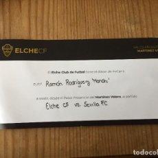 Coleccionismo deportivo: L45 ENTRADA TICKET VIP PALCO PRESIDENCIAL MONCHI ELCHE 1-1 SEVILLA LIGA (28-8-2021) DEBUT DELANEY. Lote 294168623