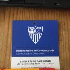 Coleccionismo deportivo: R15549 ENTRADA ACREDITACION SEVILLA SALZBURGO UEFA CHAMPIONS LEAGUE 2021 2022 DEBUT DELANEY RAFA MIR. Lote 294171898