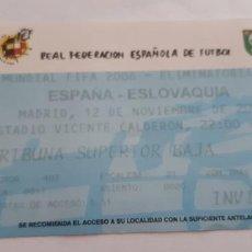 Coleccionismo deportivo: FOOTBALL TICKETS ESPAÑA-ESLOVAQUIA. Lote 294387433