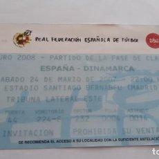 Coleccionismo deportivo: FOOTBAL TICKETS ESPAÑA-DINAMARCA. Lote 294388003