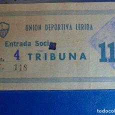 Coleccionismo deportivo: (FE-13)ENTRADA UNION DEPORTIVA LERIDA FUTBOL. Lote 295422978