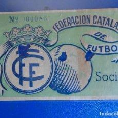 Coleccionismo deportivo: (FE-17)ENTRADA FEDERACION CATALANA DE FUTBOL. Lote 295423748